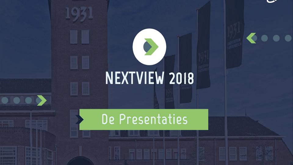 De Nextview 2018 Presentaties